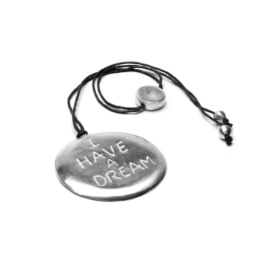 PENDANT I HAVE A DREAM